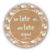 """Aufkleber """"Wer Liebe sät"""" Vintage 40 Stk. Ø 30 mm"""