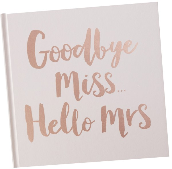 Gästebuch Goodbye MISS Hello MRS