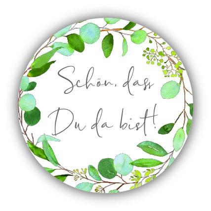 "Aufkleber ""Schön, dass Du da bist"" Botanical 40 Stk. Ø 30 mm"